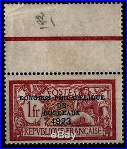 CONGRES Philatélique BORDEAUX 1923, Neuf = Cote 925 / Lot Timbre France 182