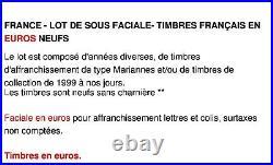 France Lot De Sous Faciale 1000 Euros De Timbres Français En Euros Neufs