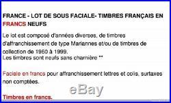 France Lot De Sous Faciale 800 Euros De Timbres Français En Francs Neufs
